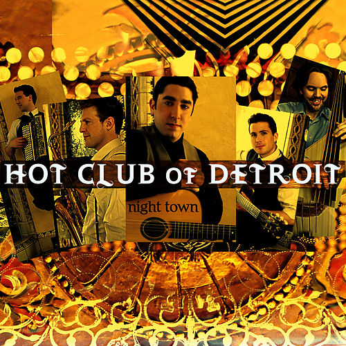 Night Town by Hot Club Of Detroit