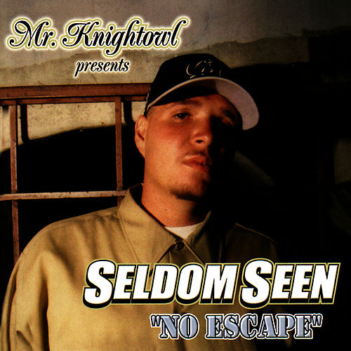 Play & Download Mr. Knightowl Presents: Seldom Seen - No Escape by Seldom Seen | Napster