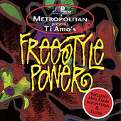 Play & Download Metropolitan Presents: Ti Amo's Freestyle Power by Various Artists | Napster