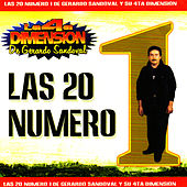Play & Download Las 20 Numero 1 De Gerardo Sandoval by Gerardo Sandoval Y Su 4TA Dimension | Napster