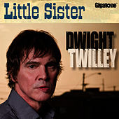 Play & Download Little Sister by Dwight Twilley | Napster