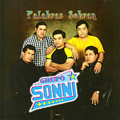 Play & Download Palabras Sobran by Grupo Sonni | Napster