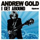 Play & Download I Get Around by Andrew Gold | Napster