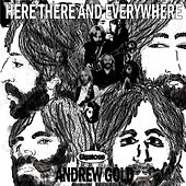 Play & Download Here There and Everywhere by Andrew Gold | Napster