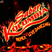Play & Download Remix - Live Dancing by Sabor Kolombia | Napster