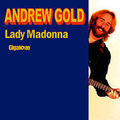 Play & Download Lady Madonna by Andrew Gold | Napster