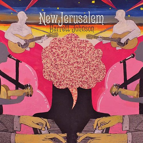 Play & Download New Jerusalem by Barrett Johnson | Napster