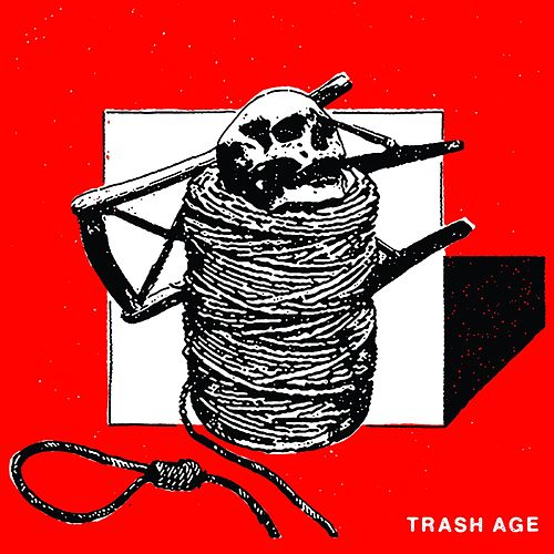 Trash Age by The Holy Mess
