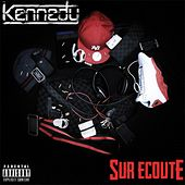 Play & Download Sur écoute by Kennedy | Napster