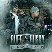 Ruff & Husky Late Night Mission by Al Husky