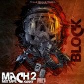 Play & Download Mach 2 (Mixtape avant