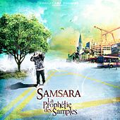 La prophetie des samples by Samsara