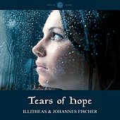 Play & Download Tears of Hope by Illitheas | Napster