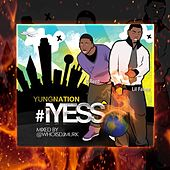 Play & Download iYess by Yung Nation | Napster