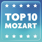 Play & Download Top 10 Mozart by Various Artists | Napster