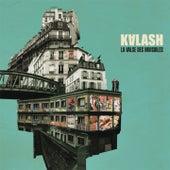 La Valse Des Invisibles de Kalash