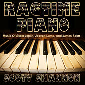 Play & Download Ragtime Piano - The Music of Scott Joplin, Joseph Lamb, and James Scott by Scott Shannon | Napster