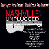 Play & Download Nashville Unplugged Live by Various Artists | Napster