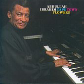 Cape Town Flowers by Abdullah Ibrahim