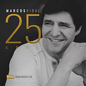 Play & Download 25 Años by Marcos Vidal | Napster