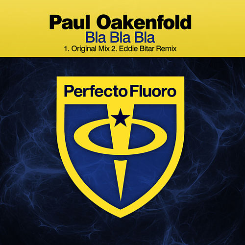 Bla Bla Bla by Paul Oakenfold
