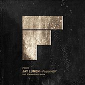 Play & Download Fusion EP by Jay Lumen | Napster