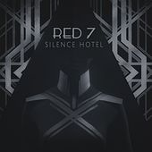 Play & Download Silence Hotel by Red 7 | Napster