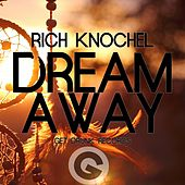 Play & Download Dream Away - EP by Rich Knochel | Napster