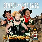Cowboy & Indianer (Partyversion 2016) by Die Partymacher
