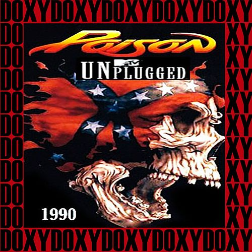 MTV Unplugged, New York, November 19th, 1990 (Doxy Collection, Remastered, Live on Broadcasting) de Poison