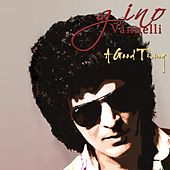 A Good Thing by Gino Vannelli