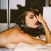 Play & Download Sensual Mood Lounge Vol. 3 by Various Artists | Napster
