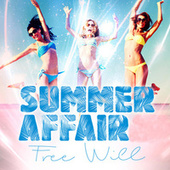 Play & Download Summer Affair EP by Free Will | Napster