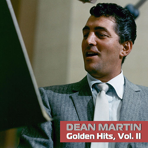 Golden Hits, Vol. II by Dean Martin