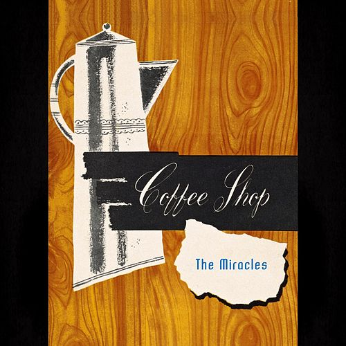 Coffee Shop de The Miracles
