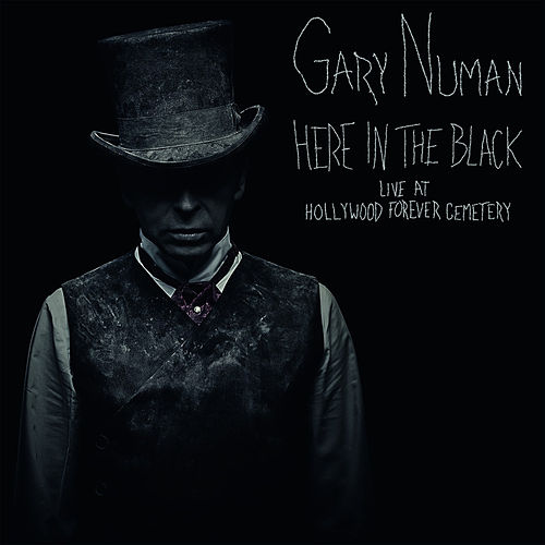 Here in the Black – Live at Hollywood Forever Cemetery by Gary Numan