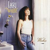 Play & Download Wishes by Lari White | Napster