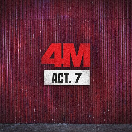Play & Download Act. 7 by 4 Minute  | Napster