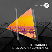 Intec 2015 Mixed by Jon Rundell by Various Artists