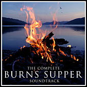 Play & Download The Complete 'Burns Supper' Soundtrack by Various Artists | Napster