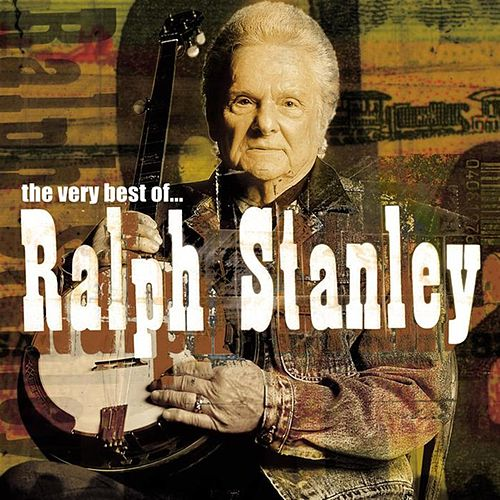 Play & Download The Very Best Of... by Ralph Stanley | Napster