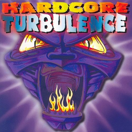 Play & Download Hardcore Turbulence by Various Artists | Napster