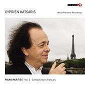 Play & Download Piano Rarities  - Vol. 2: French Composers (World Premiere Recordings) by Various Artists | Napster