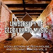 Play & Download University of Electronic Music 5.0 by Various Artists | Napster