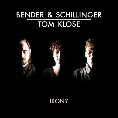 Play & Download Irony by Bender | Napster