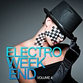 Electro Weekend, Vol. 4 by Various Artists