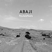Play & Download Route & Roots by Abaji   Napster