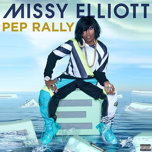 Play & Download Pep Rally by Missy Elliott | Napster