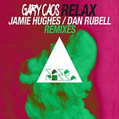 Play & Download Relax Remixed by Gary Caos   Napster