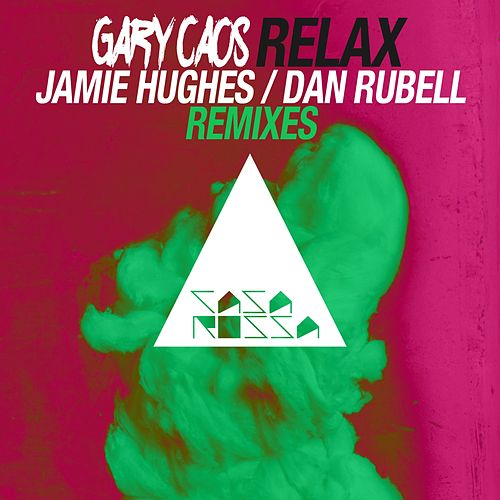 Play & Download Relax Remixed by Gary Caos | Napster